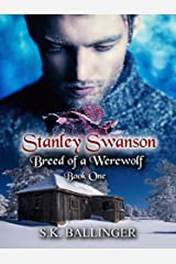 Stanley Swanson - Breed of a Werewolf Kindle Edition