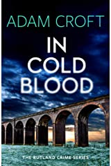 In Cold Blood (Rutland crime series Book 3) Kindle Edition