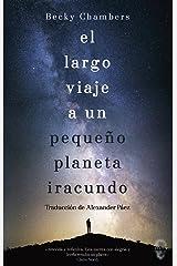 El largo viaje a un pequeño planeta iracundo [Próxima aparición] Paperback