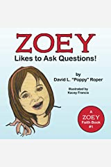 Zoey Likes to Ask Questions Paperback
