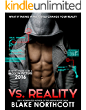 Vs. Reality (The Vs. Reality Series Book 1) (English Edition)