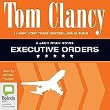 Executive Orders: Jack Ryan, Book 8