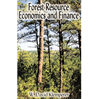 Forest Resource Economics and Finance (English Edition)