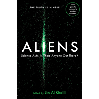 Aliens: Science Asks: Is There Anyone Out There?