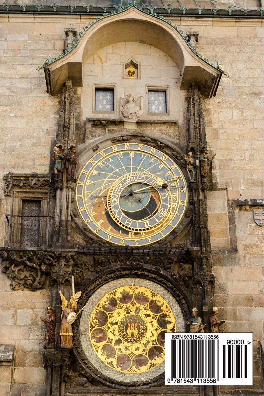 Astronomical Clock in Prague, Czech Republic Journal: A Blank Lined Journal For Writing and Note Taking Paperback – February 13, 2017