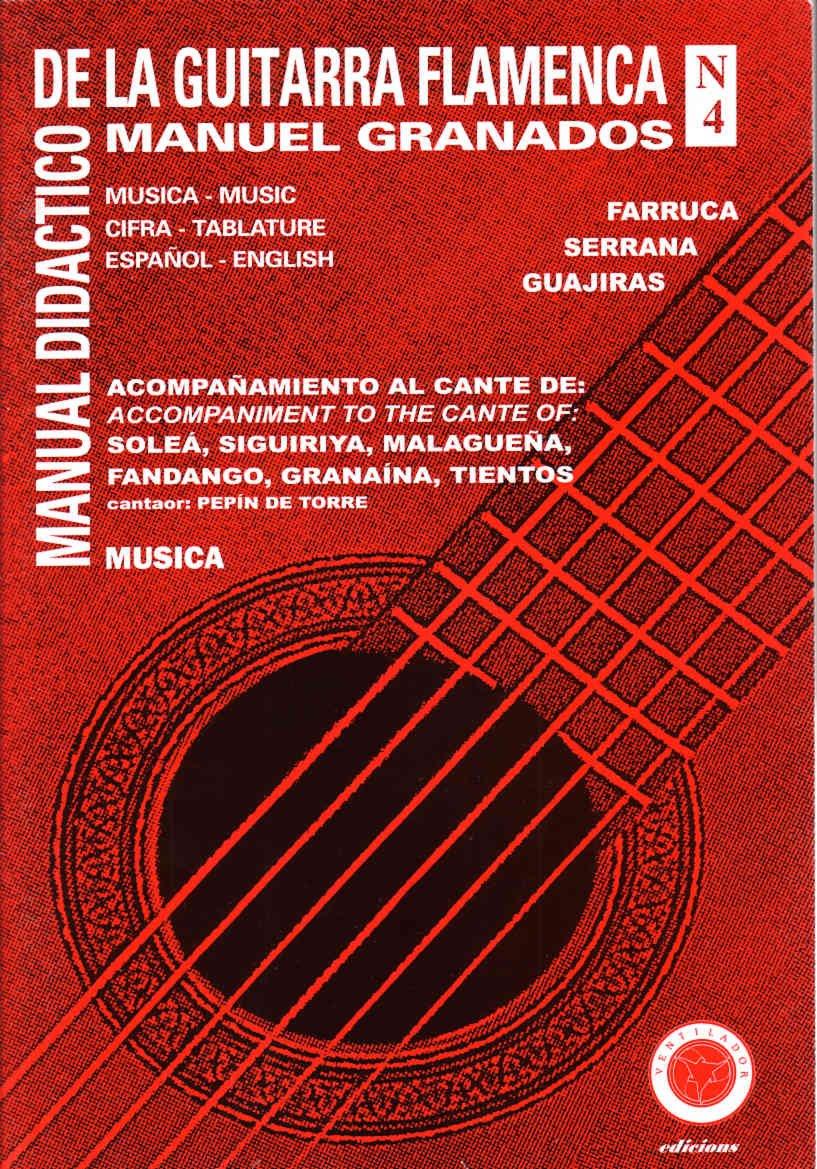 Manual Didactico de la Guitarra Flamenca IV: Vol 4 Manual de la ...