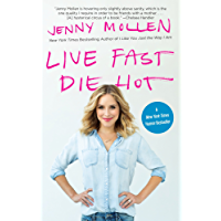 Live Fast Die Hot (English Edition)