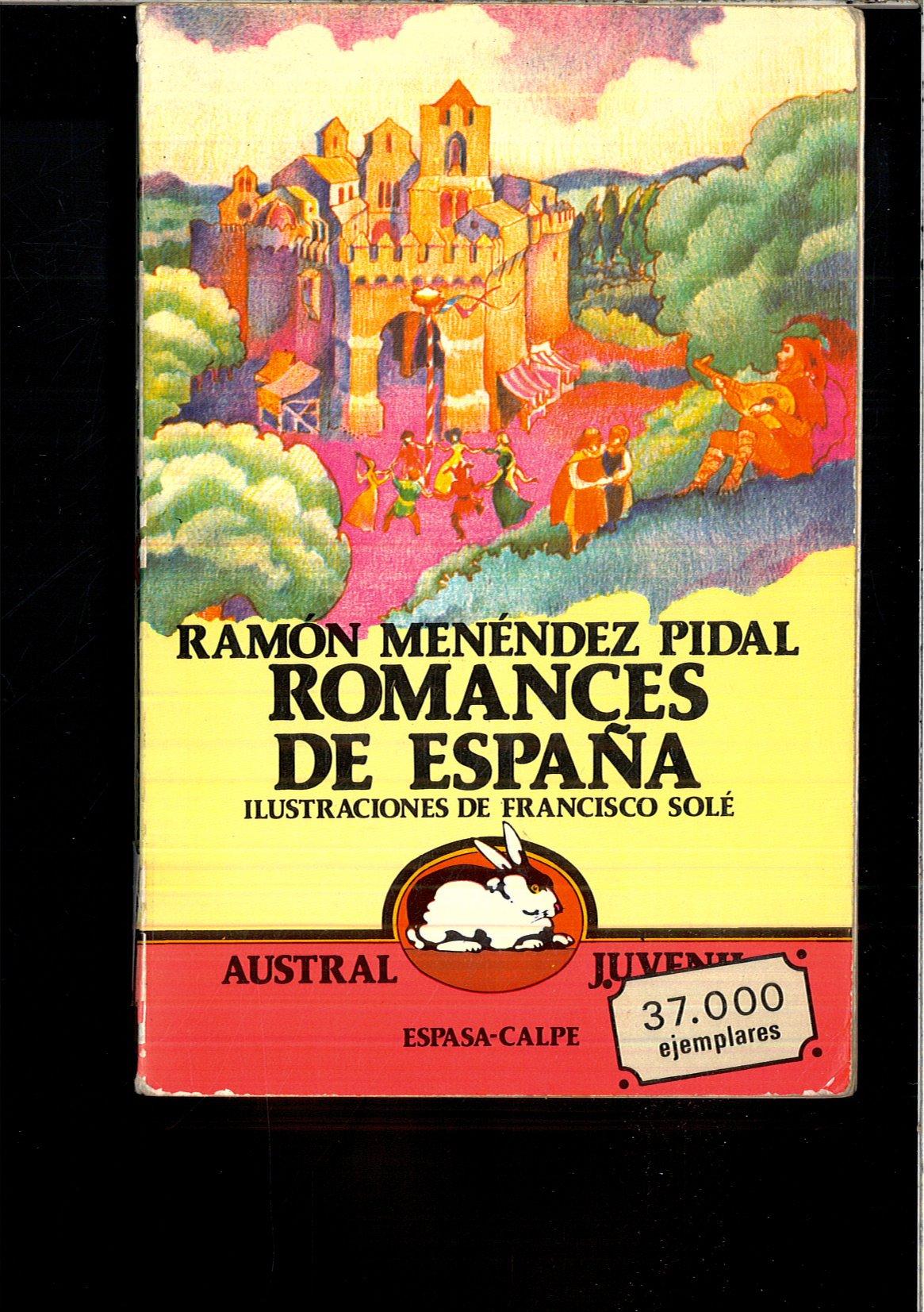 ROMANCES DE ESPAÑA: Amazon.es: RAMON MENENDEZ PIDAL: Libros