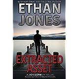 Extracted Asset - A Jack Storm Spy Thriller: Assassination Espionage Mission