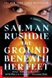 The Ground Beneath Her Feet: A Novel