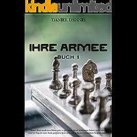 IHRE ARMEE (Buch 1) (German Edition)