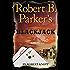 Robert B. Parker's Blackjack (A Cole and Hitch Novel)