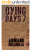 Dying Days 7