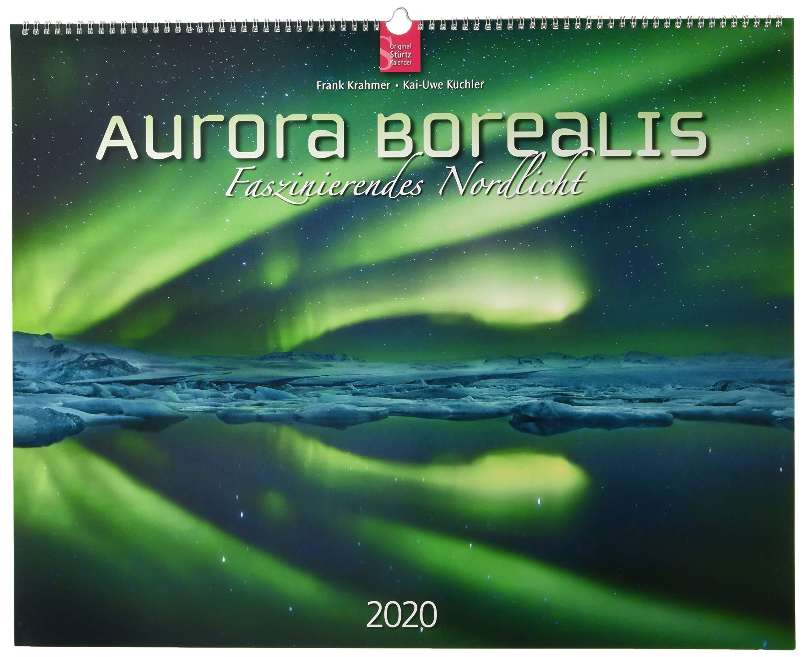 Aurora Borealis   Faszinierendes Nordlicht  Original Stürtz Kalender 2020   Großformat Kalender 60 X 48 Cm