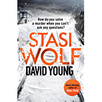 Stasi Wolf: A Gripping New Thriller for Fans of Child 44 (The Oberleutnant Karin Müller series) (English Edition)