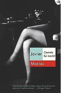 Cuando fui mortal (Spanish Edition)