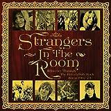 Strangers In The Room: A Journe Through British Folk-Rock (1967-1973)