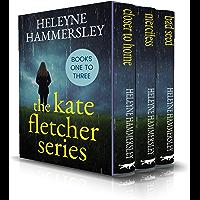 The Kate Fletcher Series: books one to three (English Edition)