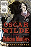Oscar Wilde and the Vatican Murders: A Mystery (Oscar Wilde Murder Mystery Series)