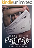 O Cantor e o Patrão: Crônicas de Mestre Lima 2