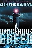 A Dangerous Breed: A Novel (Van Shaw Novels)