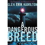 A Dangerous Breed: A Novel (Van Shaw Novels Book 5)
