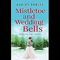 Mistletoe and Wedding Bells (Hope Springs Series Book 3) book cover