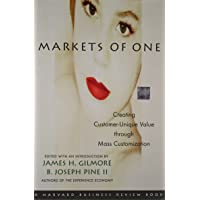 Markets of One: The New Frontier in Business Competition
