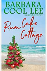 Rum Cake Cottage (A Pajaro Bay Mystery Book 5) Kindle Edition