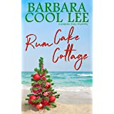 Rum Cake Cottage (A Pajaro Bay Novel)
