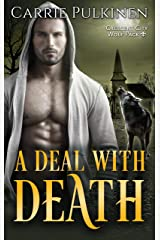 A Deal with Death (Crescent City Wolf Pack Book 4) Kindle Edition