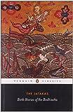 The Jatakas: Birth Stories of the Bodhisatta (Penguin Classics)