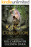 For King and Corruption (Dark Maji Book 4)