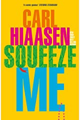 Squeeze Me Kindle Edition