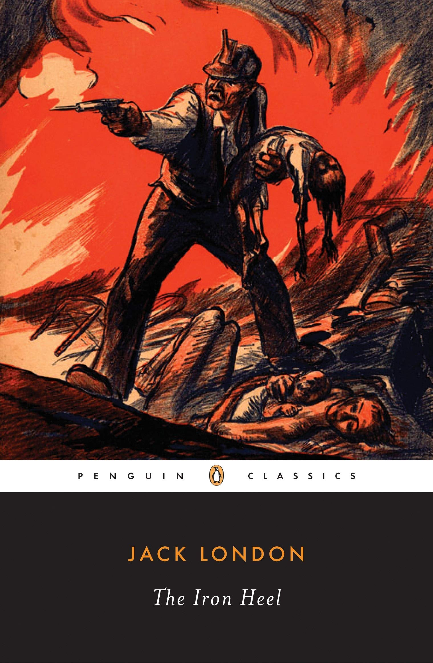 The Iron Heel (Penguin Classics): London, Jack, Auerbach, Jonathan ...