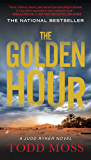 The Golden Hour (A Judd Ryker Novel Book 1)