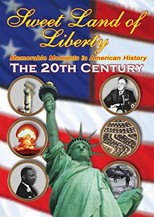 Amazon.com: History of America in the 20th Century - Sweet Land of ...
