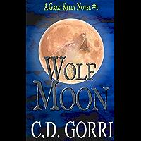 Wolf Moon: A Grazi Kelly Novel (English Edition)