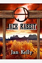 Jack Rabbit (The Arizona Series Book 2) Kindle Edition