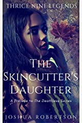 The Skincutter's Daughter Kindle Edition