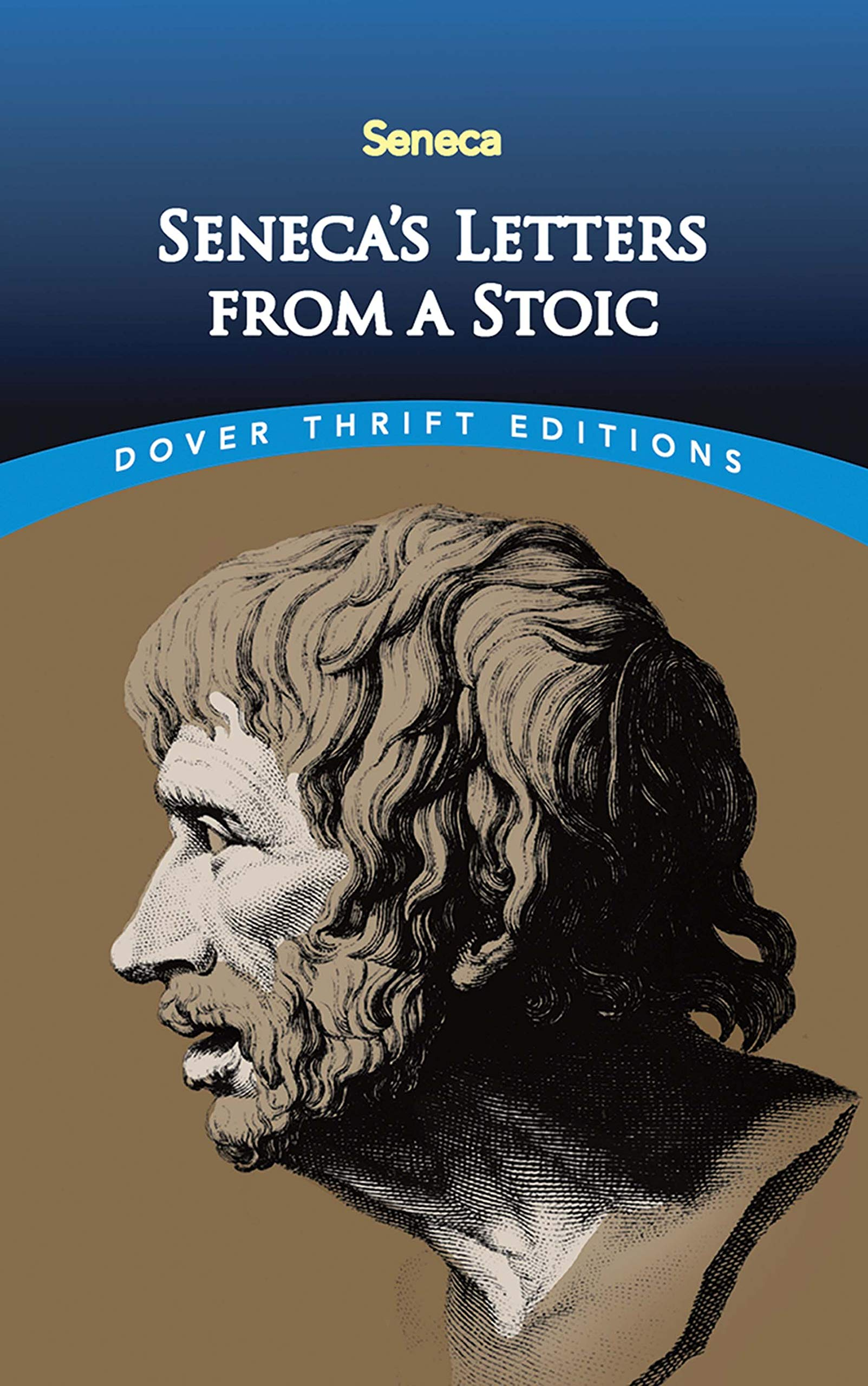 Seneca S Letters From A Stoic Dover Thrift Editions Seneca L