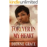 Forever in my Heart: Clean Christian Spiritual Romance