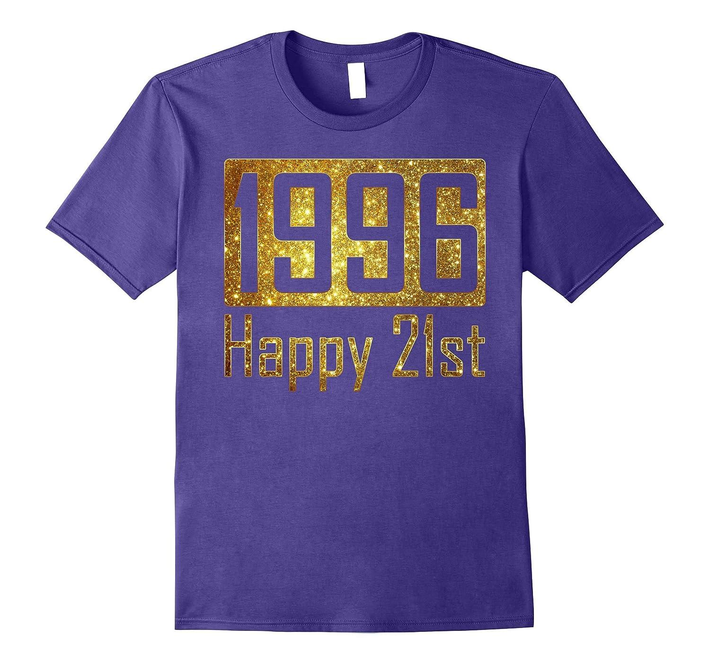 1996 Happy 21st Birthday Gift - gold glitter style tshirt-TH