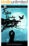 Fading Thunder: A Historical Romance (In the Shadow of the Cedar Book 3)