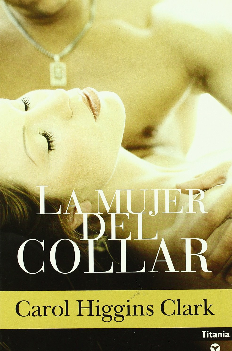 La Mujer Del Collar (Misterio De Regan Reilly Serie #8) (Spanish Edition) ebook