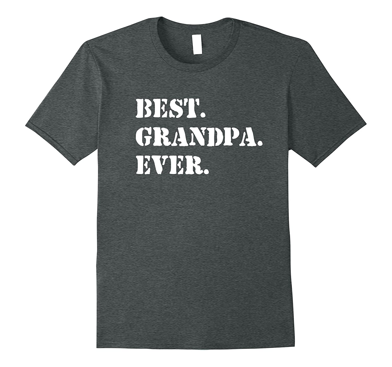 Best Grandpa Ever tshirt (military or army style font)