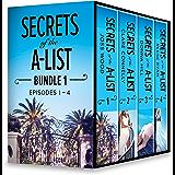 Secrets of the A-List Box Set, Volume 1: Secrets of the A-List (Episode 1 of 12)\Secrets of the A-List (Episode 2 of 12)\Secrets of the A-List (Episode ... 4 of 12) (A Secrets of the A-List Title)