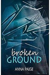 Broken Ground Kindle Edition