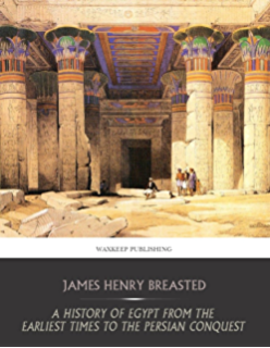 Amazon com  History of Egypt  Chaldea  Syria  Babylonia  and     Amazon com A History of Egypt from the Earliest Times to the Persian Conquest