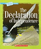 The Declaration of Independence (A True Book)